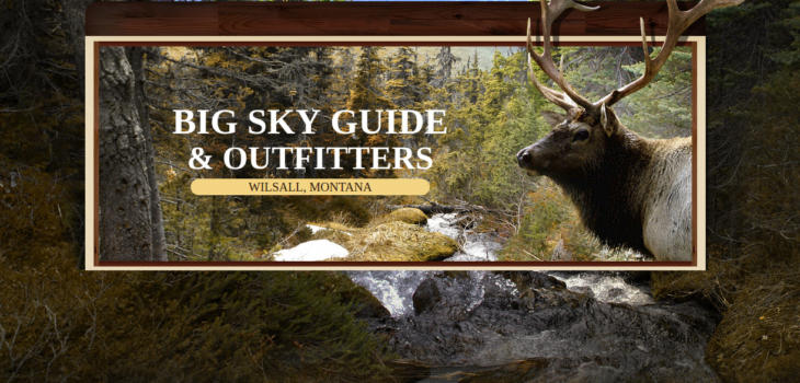 Big Sky Guide & Outfitters