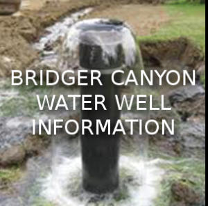 Bridger Canyon Water Well Information