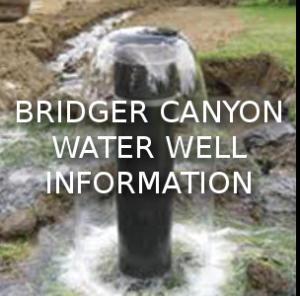Bridger Canyon Water Well Information